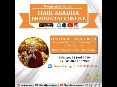 Dharma Talk Asadha oleh Venerable Thubten Chodron, 28 Juni 2020