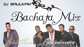 BACHATA MIX - DJ SAULIVAN