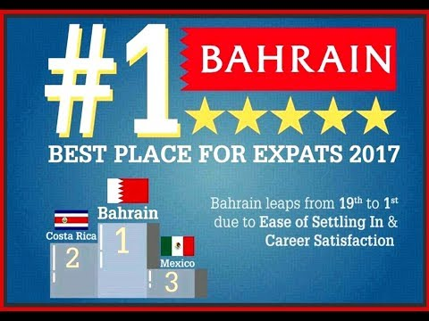 Bahrain #1 Top Destination Place for Expats 2017