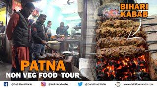 Patna NON Vegetarian FOOD Tour - BIHARI KABAB + Chicken LITTI + BATER & Fish Curry + Keema GOLI