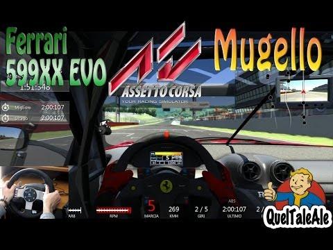 Assetto Corsa - Logitech G27 - Ferrari 599XX Evo Mugello - Weekend [Gameplay ITA]