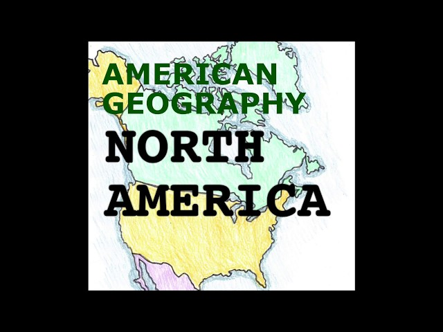 America Geography Song, North America