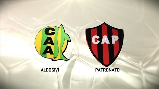 Aldosivi vs Patronato de Parana full match