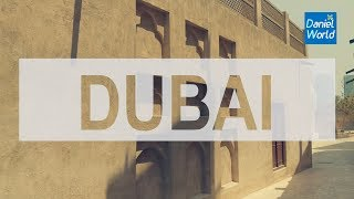 Travel to Dubai l Daniel World #19