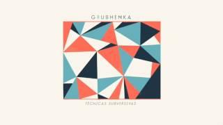 Grushenka - Técnicas subversivas [Full Album Stream]