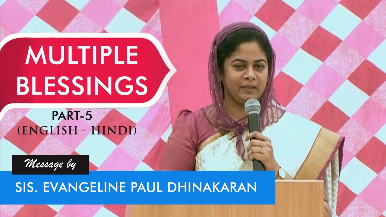 Multiple Blessings Part-5 (English -Hindi) - Sis. Evangeline Paul Dhinakaran