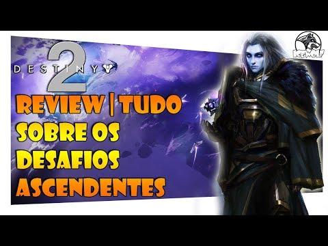 DESTINY 2 - REVIEW | TUDO SOBRE OS DESAFIOS ASCENDENTES thumbnail