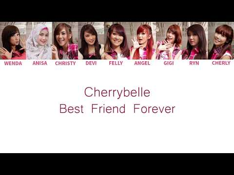 Cherrybelle - Best Friend Forever Lyrics [ Color Coded English / Indo ]