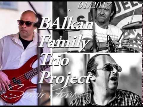 Balkan Family Samir Funk