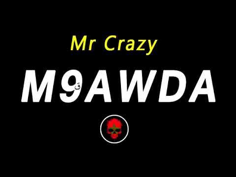m9awda mr crazy
