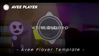 White Dubstep || Avee Player Template || By Trap Project Indo HD
