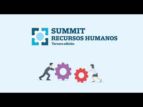 Summit Recursos Humanos. Tercera edición Parte 2