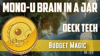 Budget Magic: Mono-U Brains (Deck Tech)