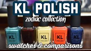 KL POLISH ZODIAC COLLECTION | SWATCHES & COMPARISONS