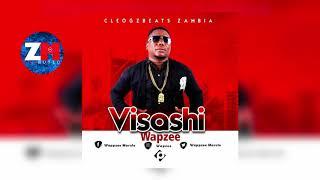 WAPZEE - VISASHI (Audio) | ZedMusic | ZAMBIAN MUSIC 2018