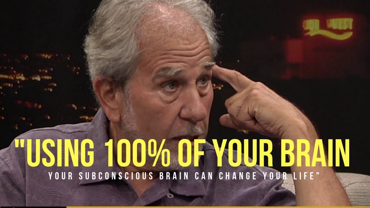 Your Subconscious Brain Can Change Your Life -  DR  BRUCE LIPTON