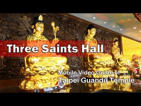 Three Saints Hall: Guide of Taipei Guandu Temple