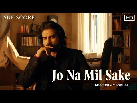 Jo Na Mil Sake | Shafqat Amanat Ali | Noor Jehan | New Love Song