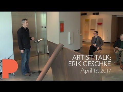 Artist Talk: Erik Geschke - April 13, 2017