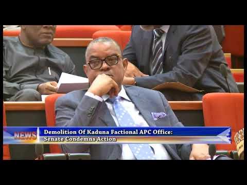 DEMOLITION OF KADUNA FACTIONAL APC OFFICE: SENATE CONDEMNS ACTION