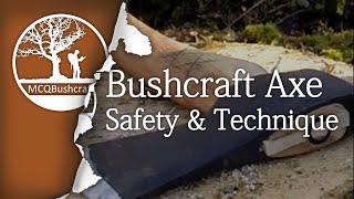 Bushcraft Axe Work: Safety & Technique