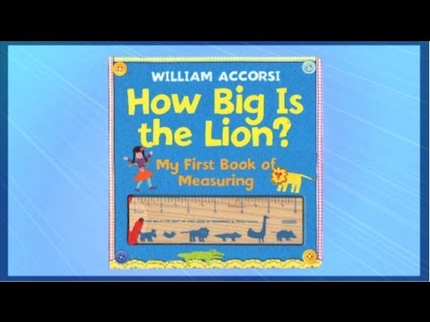 How Big Is The Lion - My First Book of Measuring