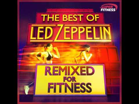 Best of Led Zeppelin - Remixed for Fitness! music