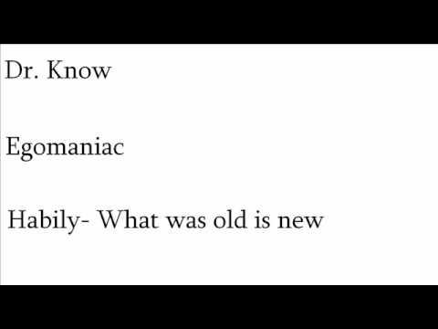 Dr. Know- Egomaniac