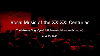 "Концерт ""Вокальная музыка XX-XXI века"" / Concert ""Vocal music of the XX-XXI century"""