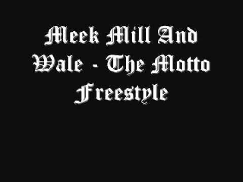 Meek Mill And Wale - The Motto Remix