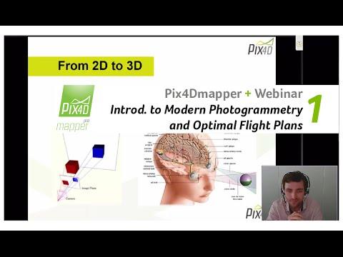 Pix4D Webinar 1: Introduction to Modern Photogrammetry and Optimal Flight Plans