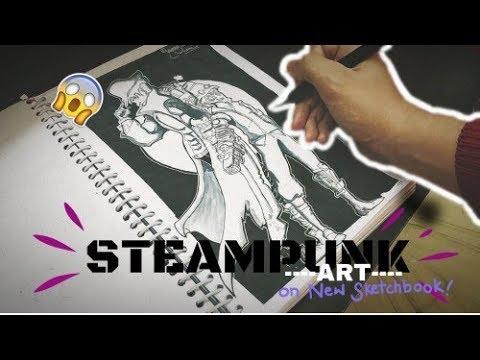 Making EPIC STEAMPUNK ART in my new sketchbook  Sketchbook Sketches #1
