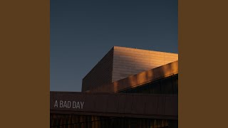A Bad Day
