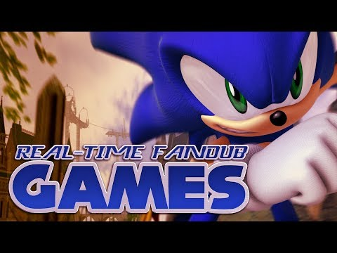 Sonic The Hedgehog (2006) | Real-Time Fandub Games