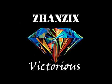 ZhanziX - Victorious |OUT NOW!|