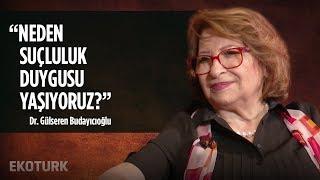 Kendimizi Nasıl Anlarız ve Affederiz ? / Dr. Gülseren Budayıcıoğlu