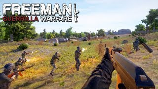 PERSONAL ARMY CONQUERS THE WORLD | Squad Based Strategy FPS | Freeman Guerrilla Warfare Gameplay