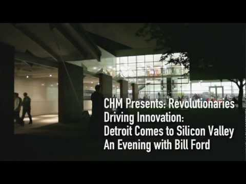 CHM Revolutionaries: Driving Innovation- Detroit Comes to Silicon Valley with Bill Ford