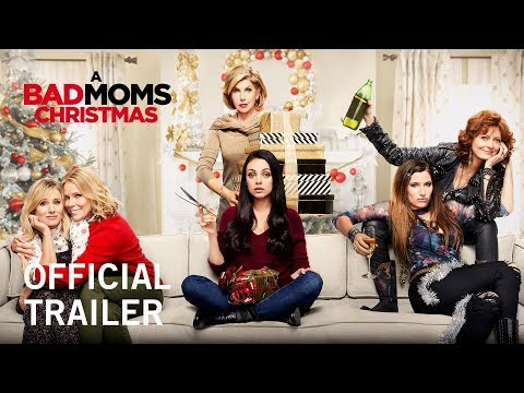A Bad Moms Christmas | Official Trailer | Own it Now on Digital HD, Blu-ray™ & DVD