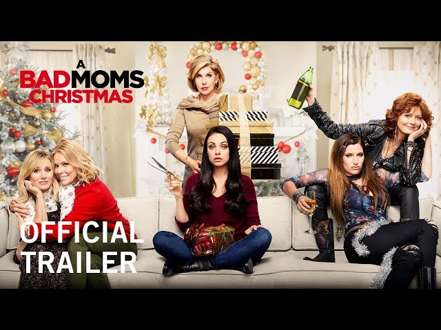 A Bad Moms Christmas | Official Trailer | Own it Now on Digital HD, Blu-ray & DVD