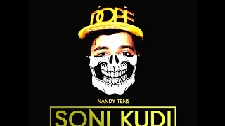 Soni Kudi - Nandy Tens - official music video 2015