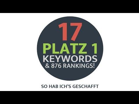 Google Ranking: So habe ich 17 Keywords auf Platz 1 im Google Ranking bekommen