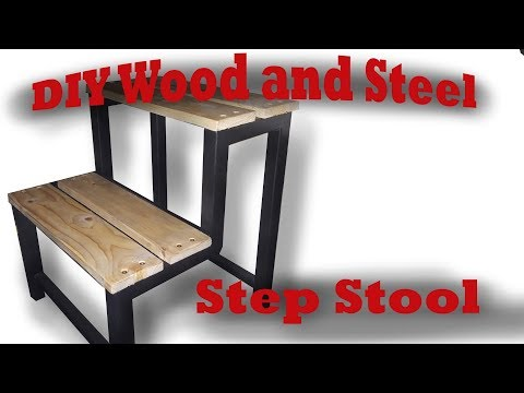 Easy DIY Wood and Steel Step Stool