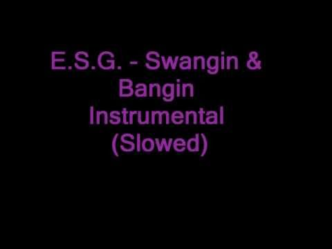 ESG - Swangin and Bangin Instrumental (Slowed)