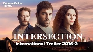 Intersection / Kordugum International Teaser Trailer 2016-2