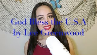 God Bless the U.S.A by Lee Greenwood (Cover)