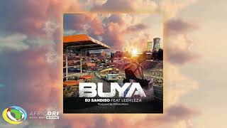 DJ Sandiso- Buya Remix Feat Leehleza and AllStarzMusic