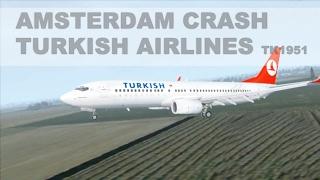 fsx-tk1951-turkish-airlines-amsterdam-schiphol-crash-animation