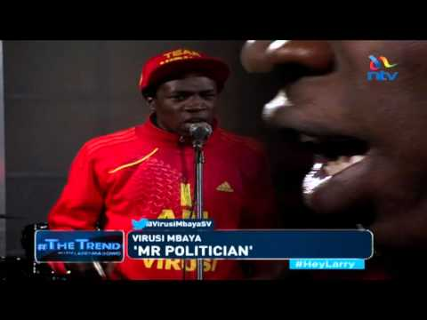 #theTrend: Virusi Mbaya performs 'Mr Politician'