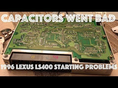 96 Lexus Ls400 Starting Problem solved ! ECU Capacitors Fried